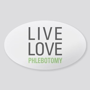 Live Love Phlebotomy Sticker (Oval)
