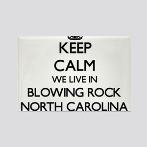 Keep calm we live in Blowing Rock North Ca Magnets