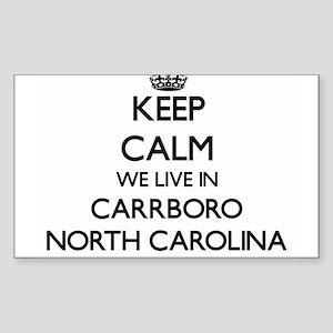 Keep calm we live in Carrboro North Caroli Sticker