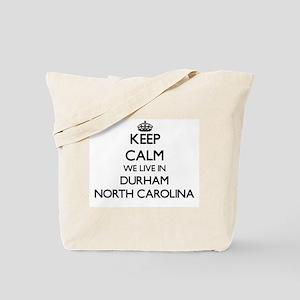 Keep calm we live in Durham North Carolin Tote Bag