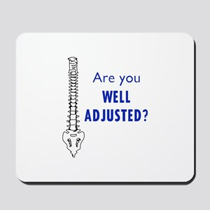 WELL ADJUSTED Mousepad