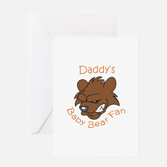 DADDYS BABY BEAR FAN Greeting Cards