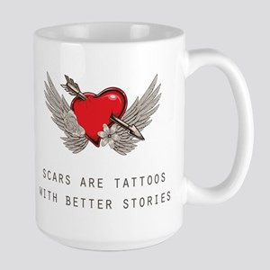 Scars are Tattoos Mugs