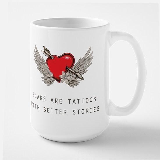Scars are Tattoos Mugs