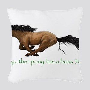my other pony has a boss 302 Woven Throw Pillow