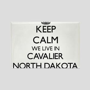 Keep calm we live in Cavalier North Dakota Magnets