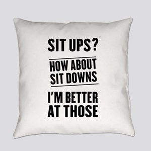 Sit Ups How About Sit Downs Better At Those Everyd