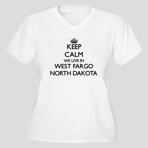 Keep calm we live in West Fargo Plus Size T-Shirt