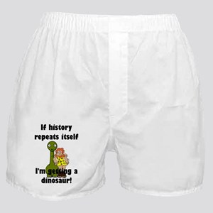 If history repeats itself I'm getting Boxer Shorts