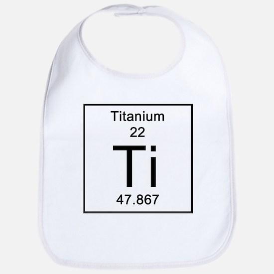 22. Titanium Bib