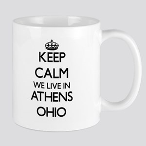 Keep calm we live in Athens Ohio Mugs