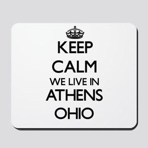 Keep calm we live in Athens Ohio Mousepad