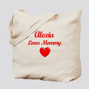 Alexia Loves Mommy Tote Bag