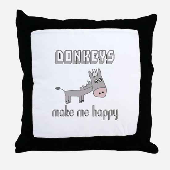 Donkeys Make Me Happy Throw Pillow