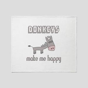 Donkeys Make Me Happy Throw Blanket