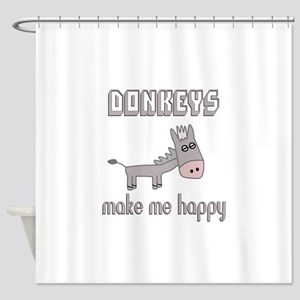 Donkeys Make Me Happy Shower Curtain