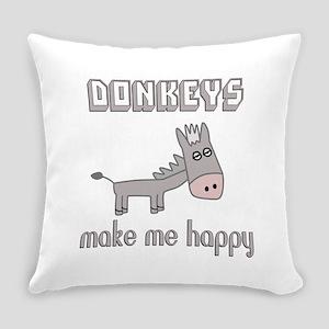 Donkeys Make Me Happy Everyday Pillow