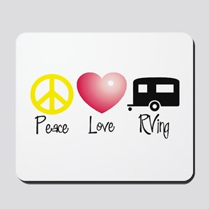 Peace, Love, RVing Mousepad