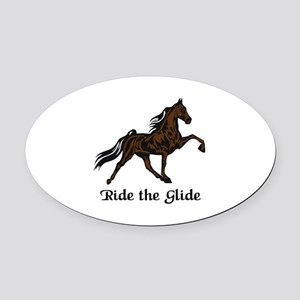 Ride The Glide Oval Car Magnet