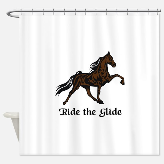 Ride The Glide Shower Curtain