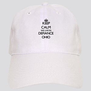 Keep calm we live in Defiance Ohio Cap
