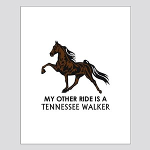Ride Is A Tennessee Walker Posters