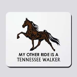Ride Is A Tennessee Walker Mousepad