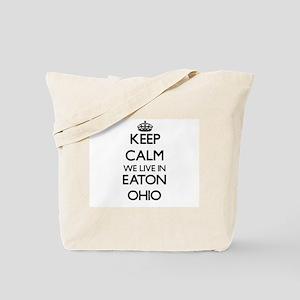 Keep calm we live in Eaton Ohio Tote Bag