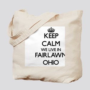 Keep calm we live in Fairlawn Ohio Tote Bag