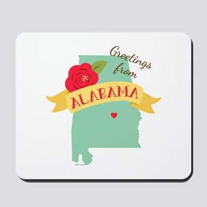 Greetings from Alabama Mousepad
