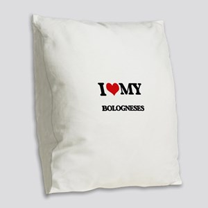 I love my Bologneses Burlap Throw Pillow