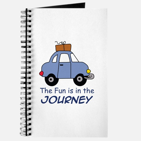 Fun Is In The Journey Journal