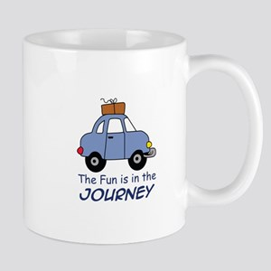 Fun Is In The Journey Mugs