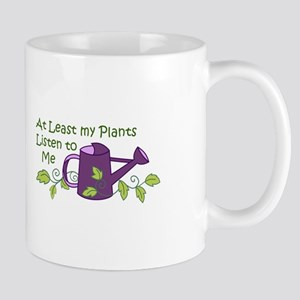 MY PLANTS LISTEN Mugs