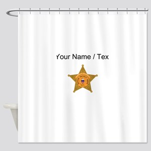 Deputy Sheriff Badge (Custom) Shower Curtain