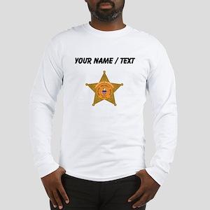 Deputy Sheriff Badge (Custom) Long Sleeve T-Shirt