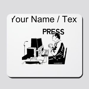 Journalist (Custom) Mousepad