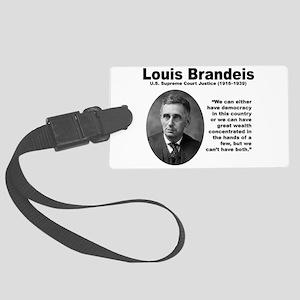 Brandeis Inequality Large Luggage Tag