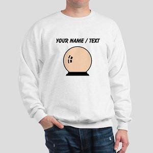 Crystal Ball (Custom) Sweatshirt