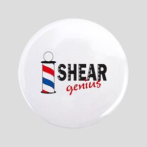 "SHEAR GENIUS 3.5"" Button"