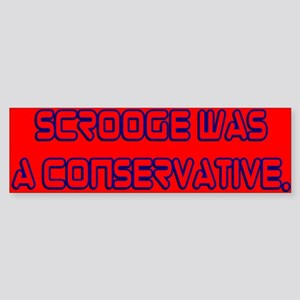 Scrooge Was a Conservative Bumper Sticker