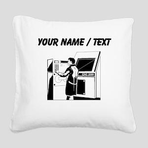 Computer Technician (Custom) Square Canvas Pillow