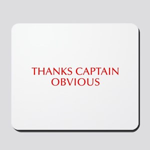 Thanks Captain Obvious-Opt red Mousepad