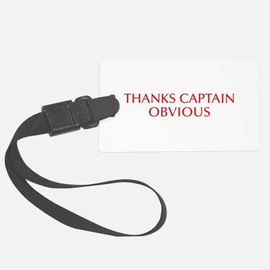 Thanks Captain Obvious-Opt red Luggage Tag