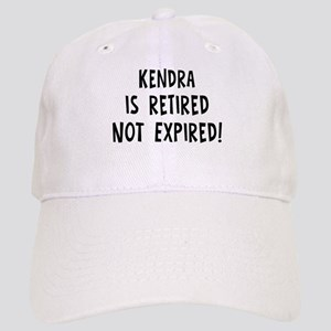 Kendra: retired not expired Cap