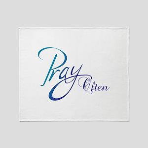 PRAY OFTEN Throw Blanket