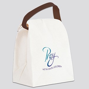 PRAY WITH YOUR CHILDREN Canvas Lunch Bag