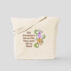 GARDENERS NEVER DIE Tote Bag