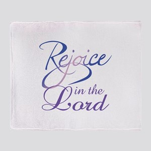 REJOICE IN THE LORD Throw Blanket