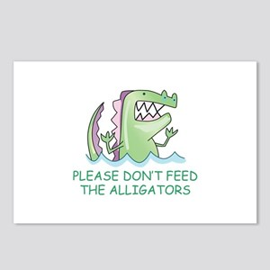 DONT FEED THE ALLIGATORS Postcards (Package of 8)